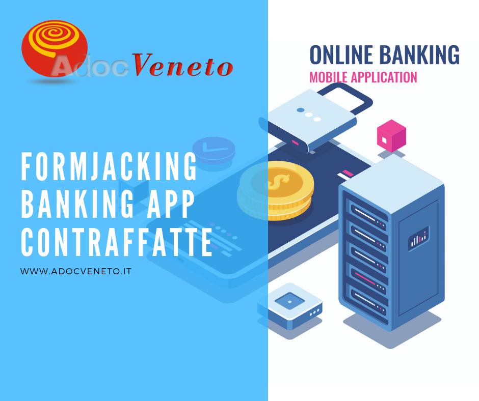 adoc veneto, banking app contraffatte, cyber truffe