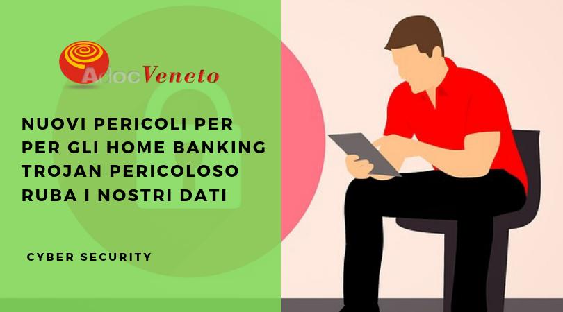 trojan ursnif home banking ruba i dati attraverso app bancarie, adoc veneto