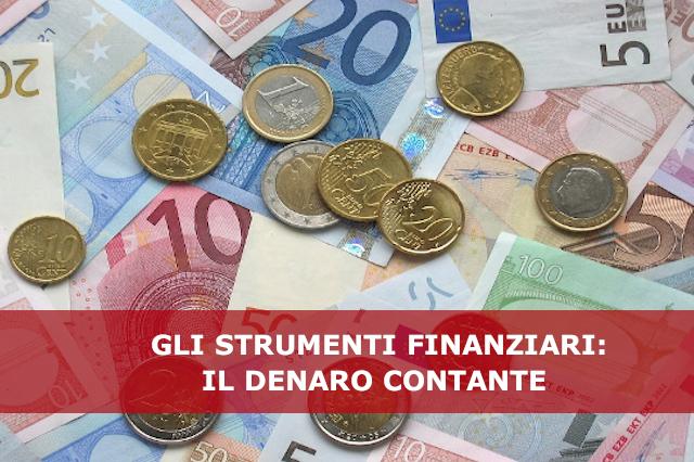 Gli strumenti bancari e finanziari: il denaro contante
