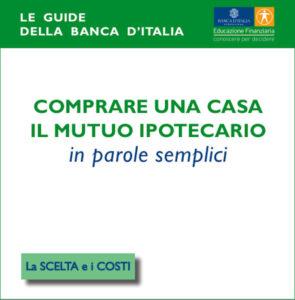 Le guide della banca d'Italia: il mutuo ipotecario.