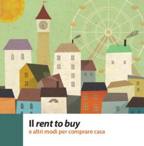 Le guide per il cittadino: Il Rent to buy