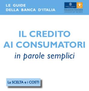 Le guide della banca d'Italia: il credito ai consumatori